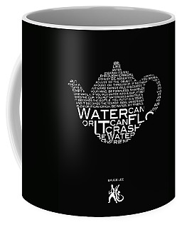 Be Water My Friend  Coffee Mug