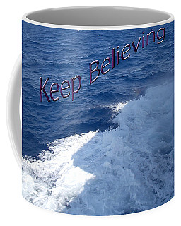 Believe Coffee Mug by Aimee L Maher Photography and Art Visit ALMGallerydotcom
