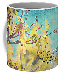 Believe In Dreams Coffee Mug
