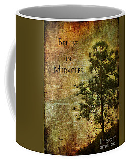 Believe In Miracles - With Text Coffee Mug by Claudia Ellis