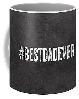 Best Dad Ever-greeting Card Coffee Mug