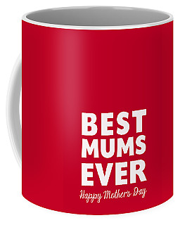 Best Mums Mother's Day Card Coffee Mug