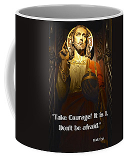 Bible Quote  Mark 6  50 Coffee Mug