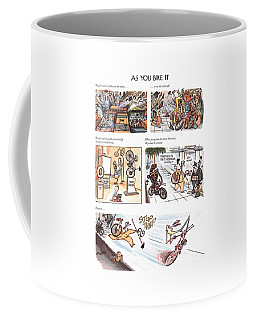 Bicycles Can Be Ridden On The Street . . .   Coffee Mug