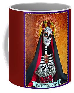 Bloody Virgin Mary Coffee Mug by Tammy Wetzel