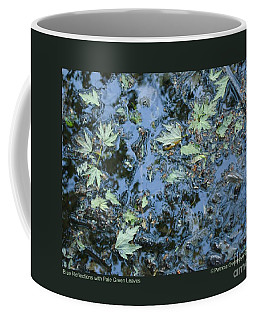 Blue Reflections With Pale Green Leaves Coffee Mug