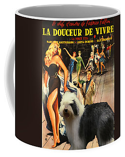 Bobtail -  Old English Sheepdog Art Canvas Print - La Dolce Vita Movie Poster Coffee Mug