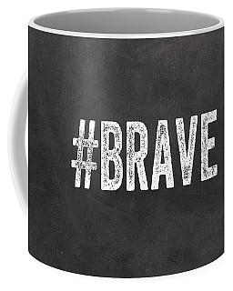 Brave Card- Greeting Card Coffee Mug by Linda Woods