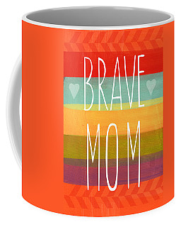 Brave Mom - Colorful Greeting Card Coffee Mug