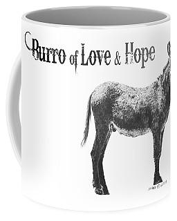 Burro Of Love And Hope Coffee Mug