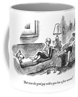 But Now The Good Guy With A Gun Has A Foot Wound Coffee Mug
