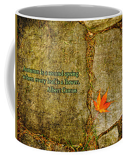Camus Quote Autumn Is A Second Spring Coffee Mug