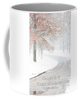 Caught In A Winter Wonderland Coffee Mug