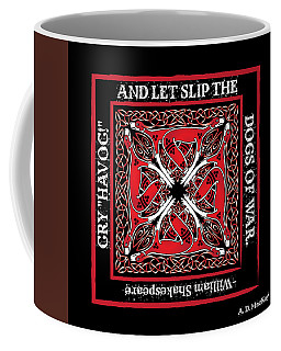Celtic Dogs Of War Coffee Mug