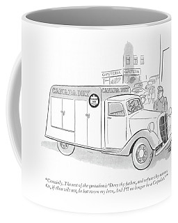 Certainly. The Rest Of The Quotation Is 'deny Thy Coffee Mug