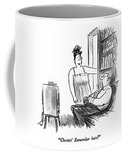 Chester!  Remember Hats? Coffee Mug