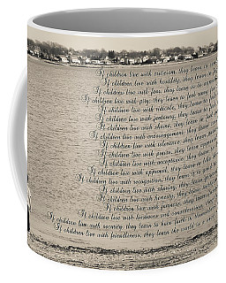 Children Learn What They Live 2 Coffee Mug