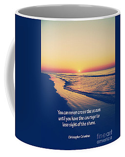 Christopher Columbus Quote Coffee Mug