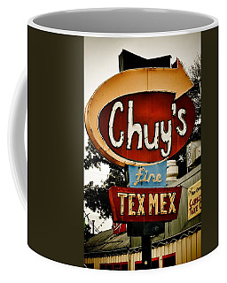 Chuy's Sign 2 Coffee Mug