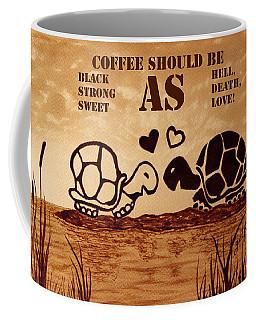 Coffee Lovers Reminder Coffee Mug