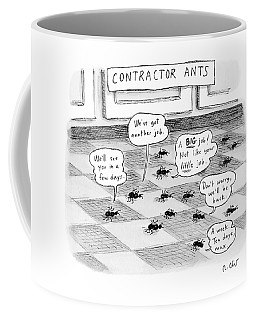 Contractor Ants Are Leaving A House. Ants' Speech Coffee Mug