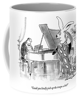 Could You Kindly Pick Up The Tempo A Bit? Coffee Mug
