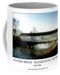 Covered Bridge - Elizabethton Tennessee Coffee Mug