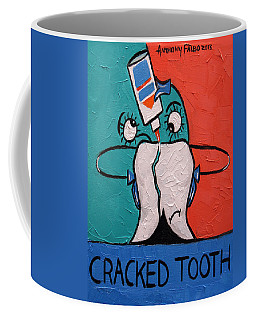 Coffee Mug featuring the painting Cracked Tooth by Anthony Falbo