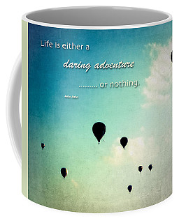Coffee Mug featuring the photograph Daring Adventure Hot Air Balloons by Eleanor Abramson