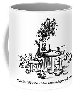 Dear Sirs: Yes!  I Would Like To Learn More Coffee Mug