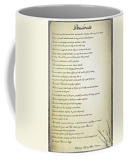 Desiderata 2 Coffee Mug by Teresa Zieba