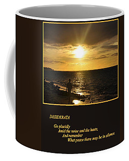 Desiderata Coffee Mug by AJ  Schibig