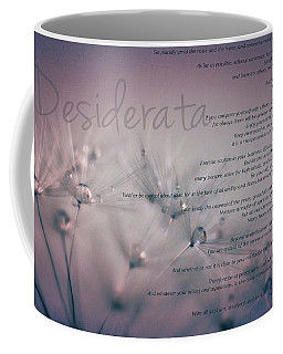 Desiderata - Dandelion Tears Coffee Mug