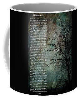 Desiderata Of Happiness - Vintage Art By Jordan Blackstone Coffee Mug