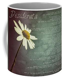 Desiderata With Daisy Coffee Mug