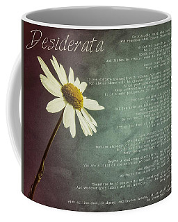 Desiderata With Daisy Coffee Mug