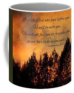 Deuteronomy The Lord Goes Before You Coffee Mug