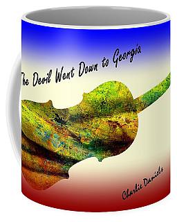 Devil Went Down To Georgia Daniels Fiddle  Coffee Mug