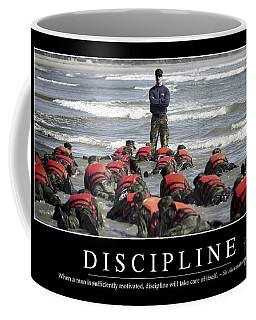 Discipline Inspirational Quote Coffee Mug