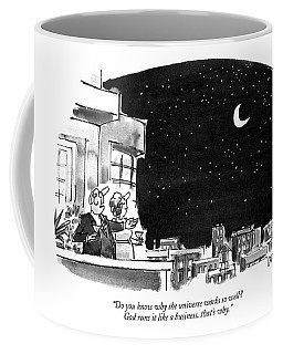 Do You Know Why The Universe Works So Well?  God Coffee Mug