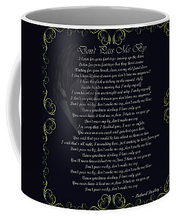 Dont Pass Me By Golden Scroll Coffee Mug