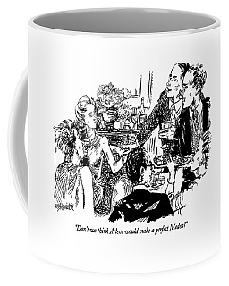 Don't We Think Arlene Would Make A Perfect Medea? Coffee Mug
