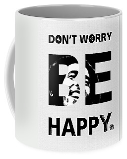 Don't Worry Be Happy Coffee Mug
