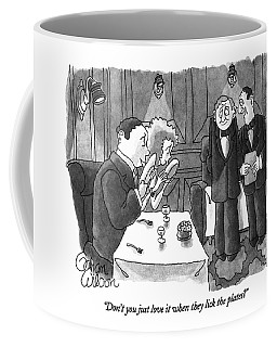 Don't You Just Love It When They Lick The Plates? Coffee Mug