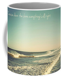 Down The Shore Seaside Heights Vintage Quote Coffee Mug