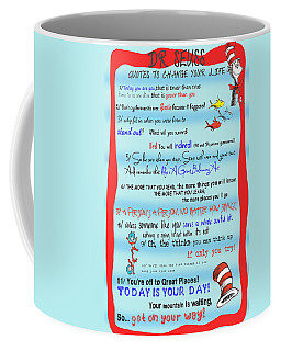 Dr Seuss - Quotes To Change Your Life Coffee Mug