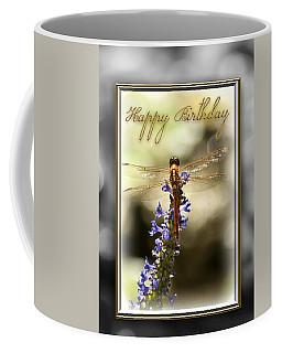 Coffee Mug featuring the photograph Dragonfly Birthday Card by Carolyn Marshall