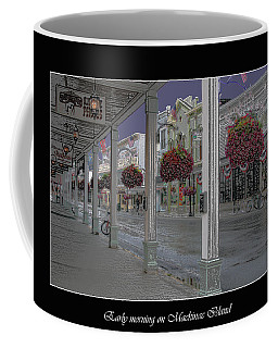 Early Morning On Mackinac Island Coffee Mug