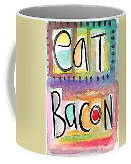 Eat Bacon Coffee Mug