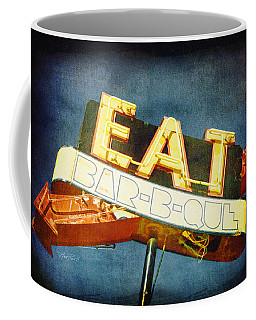 Coffee Mug featuring the photograph Eat Barbecue Vintage Sign - Textured Photo Art by Ann Powell